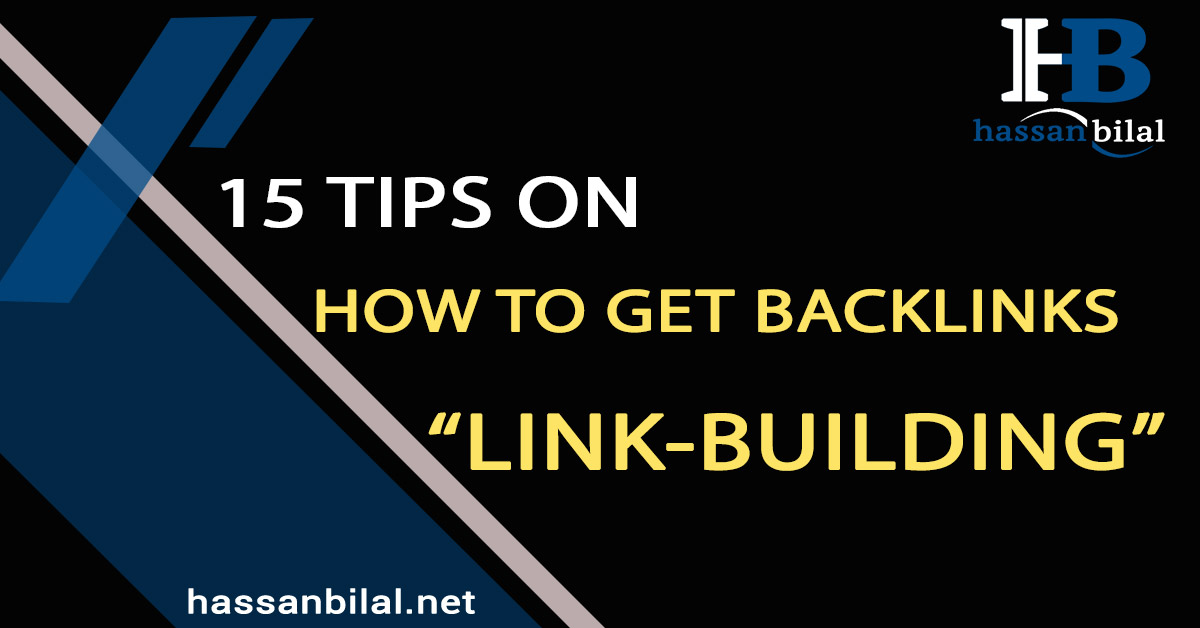 Building backlinks 15 tips on how to get backlinks!