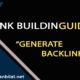 Link building guide - generate backlinks for your website