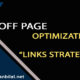 Off Page optimization: link strategy