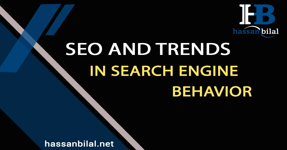 SEO and trends in search behavior