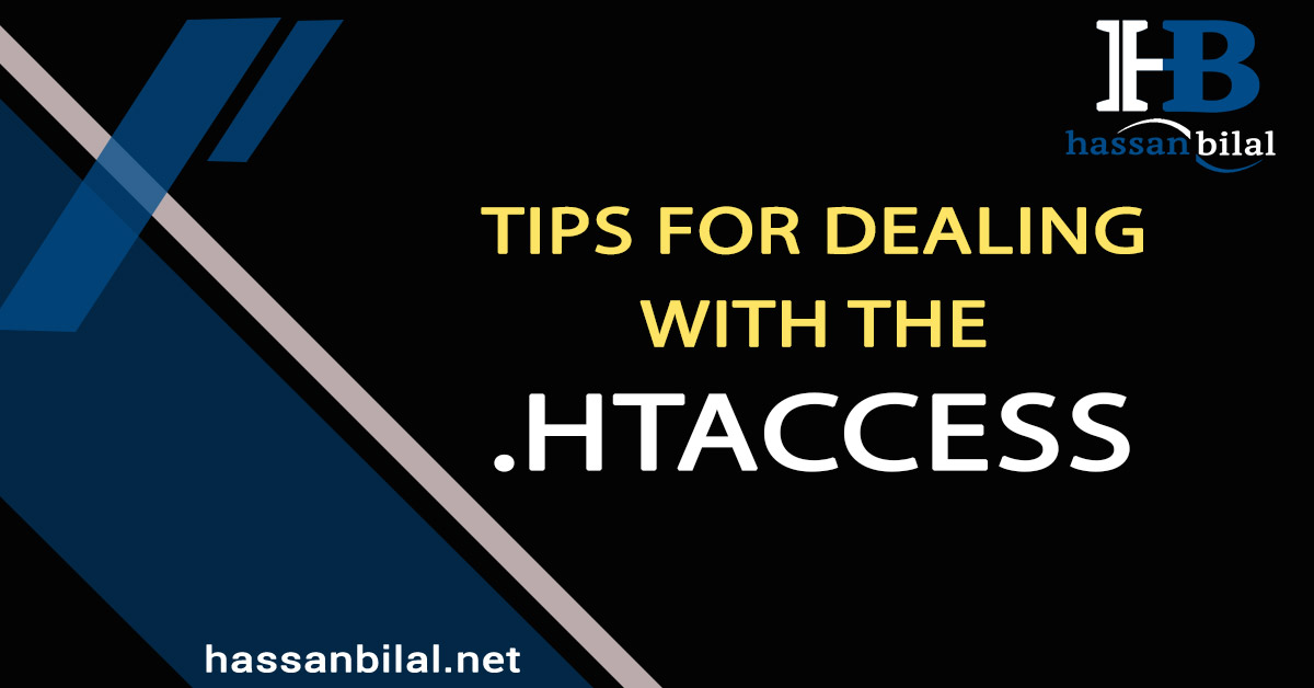 Tips for dealing with the .htaccess file