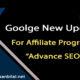 Google New Update for Affiliate Programs 2021- Advance SEO