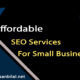 Affordable-SEO-Services-for-Small-Business